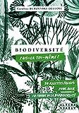 Biodiversité:fais-la toi-même! 50 recettes faciles, pour agir en faveur de la biodiversité