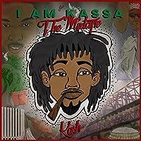 I Am Kassa: The Mixtape