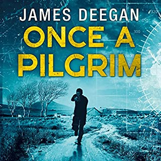 Once a Pilgrim                   By:                                                                                                                                 James Deegan                               Narrated by:                                                                                                                                 Joshua Manning                      Length: 12 hrs and 56 mins     20 ratings     Overall 4.8