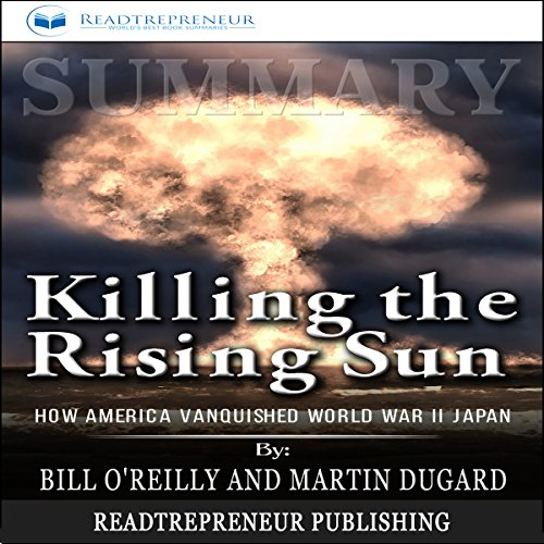 Summary: Killing the Rising Sun audiobook cover art