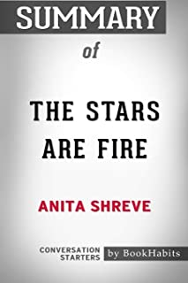 Summary of The Stars Are Fire by Anita Shreve: Conversation Starters