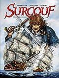 Surcouf - Tome 03 - Le roi des corsaires
