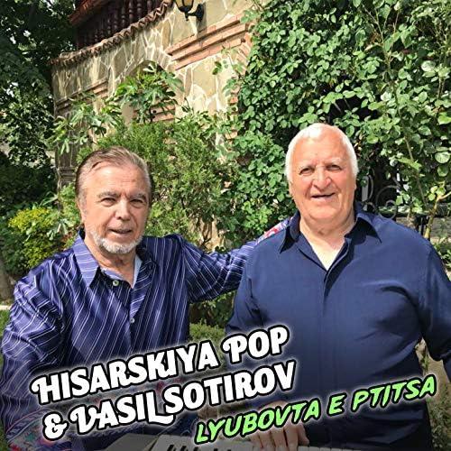 Hisarskiya Pop & Vasil Sotirov