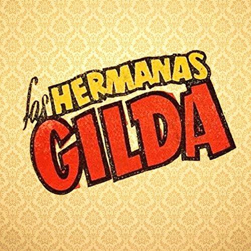 Las Hermanas Gilda
