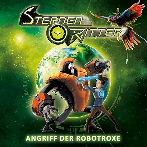 Angriff der Robotroxe (Sternenritter 2) Titelbild