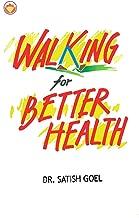 Walking For Better Health