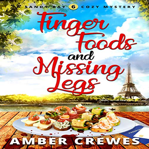 Couverture de Finger Foods and Missing Legs