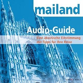 Reiseführer Mailand                   Autor:                                                                                                                                 Gottfried Algner                               Sprecher:                                                                                                                                 Bernt Hahn                      Spieldauer: 1 Std. und 13 Min.     3 Bewertungen     Gesamt 4,3