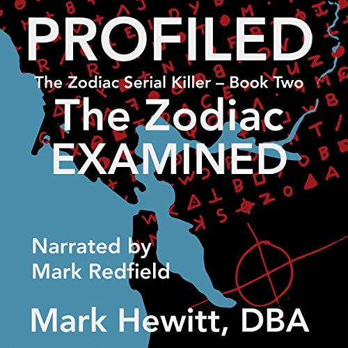 Profiled: The Zodiac Examined  cover art