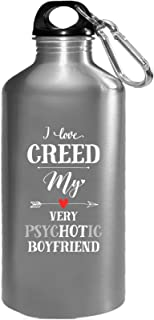 I Love Creed My Very Psychotic Boyfriend Gift For Her - Water Bottle