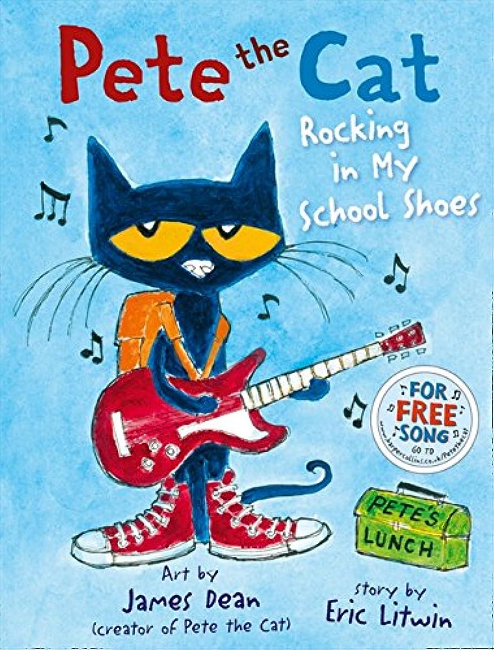マダムロースト粘液Pete the Cat Rocking in My School Shoes