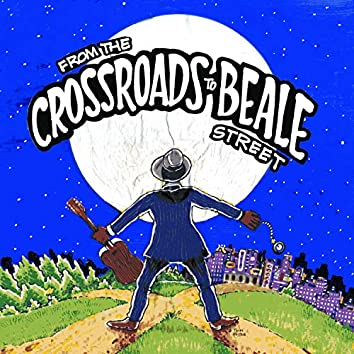 From the Crossroads to Beale Street