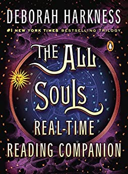 The All Souls Real-time Reading Companion (All Souls Series) by [Deborah Harkness]