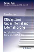 DNA Systems Under Internal and External Forcing: An Exploration Using Coarse-Grained Modelling (Springer Theses)