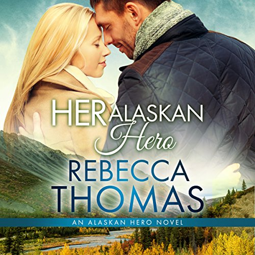 Her Alaskan Hero audiobook cover art