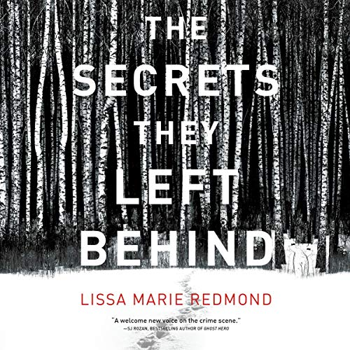 The Secrets They Left Behind Audiobook By Lissa Marie Redmond cover art
