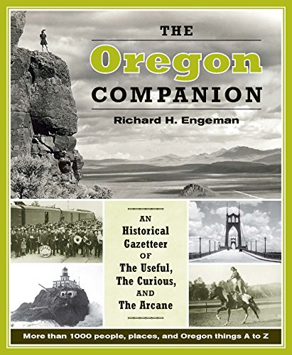 powerful Oregon Companions: Convenient, Curiosity, and Mysterious History Guide