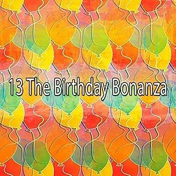 13 The Birthday Bonanza