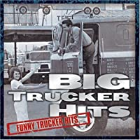 BIG TRUCKER HITS by VARIOUS