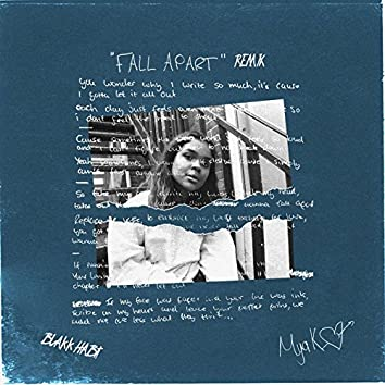 Fall Apart (Remix Blakk Habit)