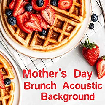 Mother's Day Brunch Acoustic Background