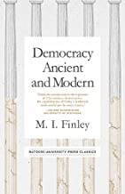 Democracy Ancient and Modern (Mason Welch Gross Lecture Series)