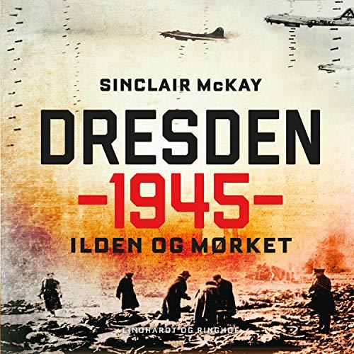 Dresden 1945 - Ilden og mørket cover art