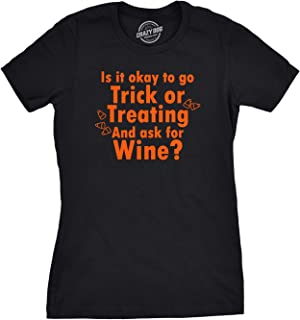 Women's Ask for Wine When You're Trick Or Treating T Shirt Funny Halloween Tee