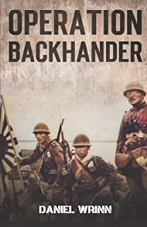 Operation Backhander: 1944 Battle for Cape Gloucester (WW2 Pacific Military History Series)