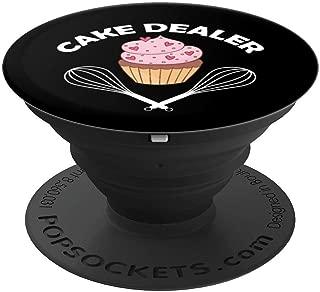 Cake Dealer - Funny Cake Dealer Design - PopSockets Grip and Stand for Phones and Tablets