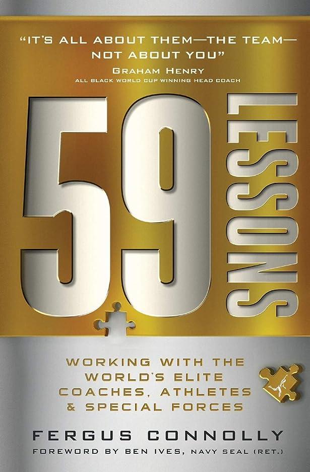 フリルラインブランド59 Lessons: Working with the World's Greatest Coaches, Athletes, & Special Forces