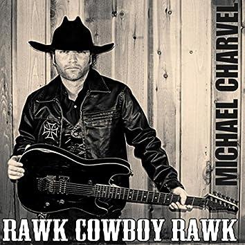 Rawk Cowboy Rawk