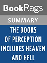 Summary & Study Guide The Doors of Perception, and Heaven and Hell by Aldous Huxley