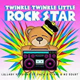 Lullaby Versions of Gwen Stefani & No Doubt
