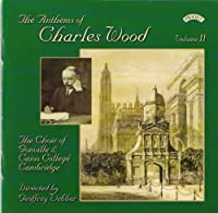 Anthems of Charles Wood