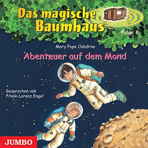 Abenteuer auf dem Mond (Das magische Baumhaus 8) Titelbild