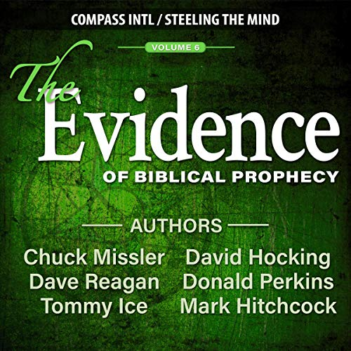 The Evidence of Biblical Prophecy, Volume 6  By  cover art