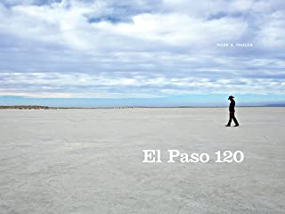 El Paso 120: Edge of the Southwest