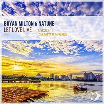 Let Love Live: Remixes, Pt. 2