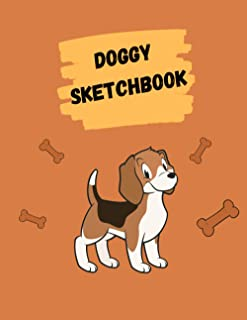 "Doggy Sketchbook: Cute Animal Sketchbook, 120 Blank White Pages, Handy Larger Size (8.5""x11""),High Quality matte cover. Id..."