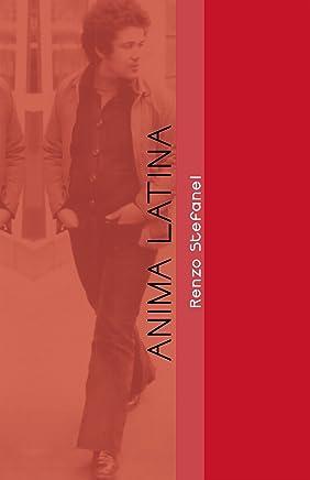 Anima Latina: Storia e cronistoria
