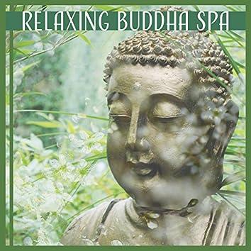 Relaxing Buddha Spa: Calming Nature Music for Deep Massage, Healing Meditation & Yoga, Spa & Wellness
