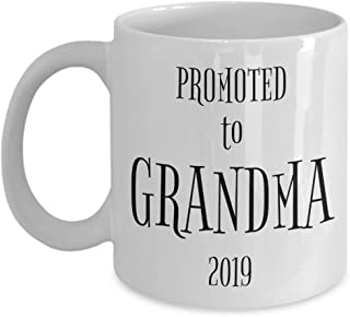 Best Moms Get Promoted to Grandma Mug Gifts - 11 oz Coffee Cup for First Time Grandma 2019