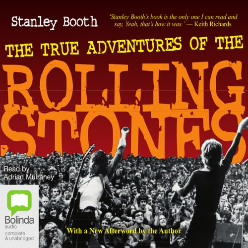 The True Adventures of the Rolling Stones audiobook cover art