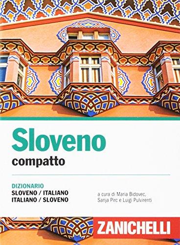 Sloveno compatto. Dizionario sloveno-italiano, italiano-sloveno