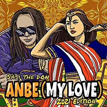 Anbe (My Love) (2021 New Edition)