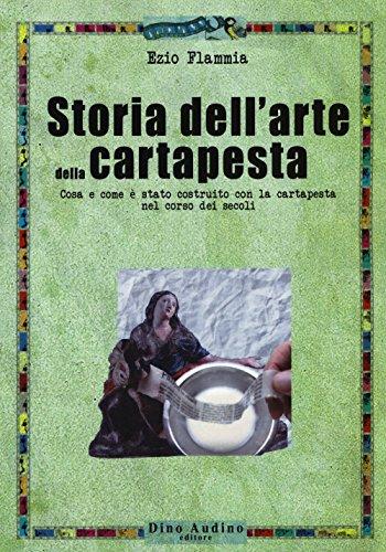 Storia dell'arte della cartapesta (Ricerche)