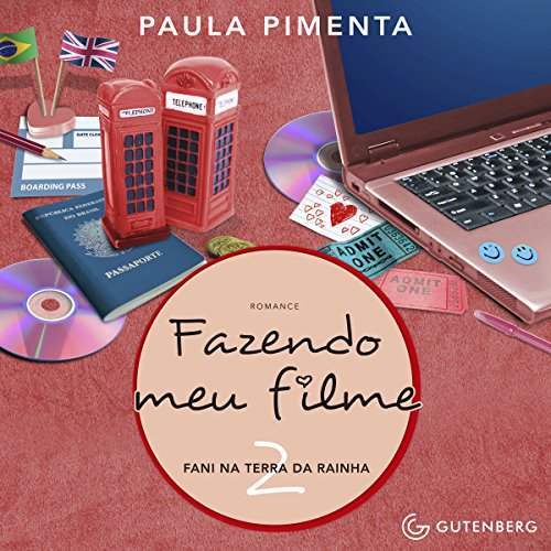 Fazendo Meu Filme 2. Fani na Terra da Rainha [Making My Movie 2. Fani in the Land of the Queen] audiobook cover art