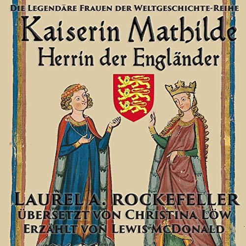 Kaiserin Mathilde, Herrin der Engländer Titelbild