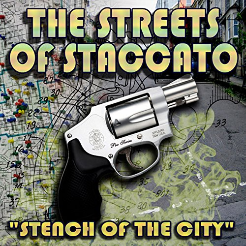 Streets of Staccato, Episode 1: 'Stench of the City' copertina